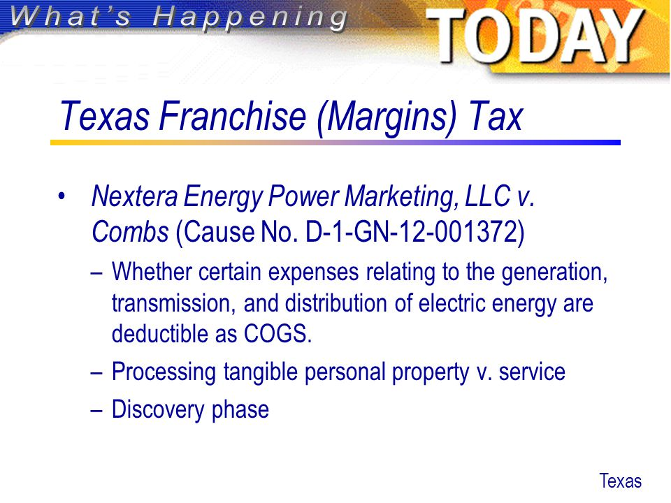 Texas Franchise (Margins) Tax Nextera Energy Power Marketing, LLC v.