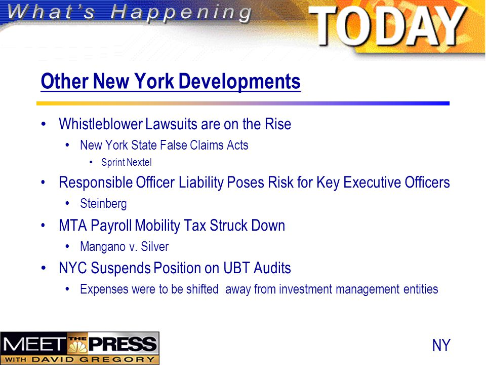Whistleblower Lawsuits are on the Rise New York State False Claims Acts Sprint Nextel Responsible Officer Liability Poses Risk for Key Executive Officers Steinberg MTA Payroll Mobility Tax Struck Down Mangano v.