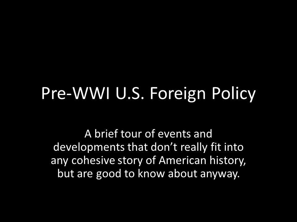 Pre-WWI U.S.
