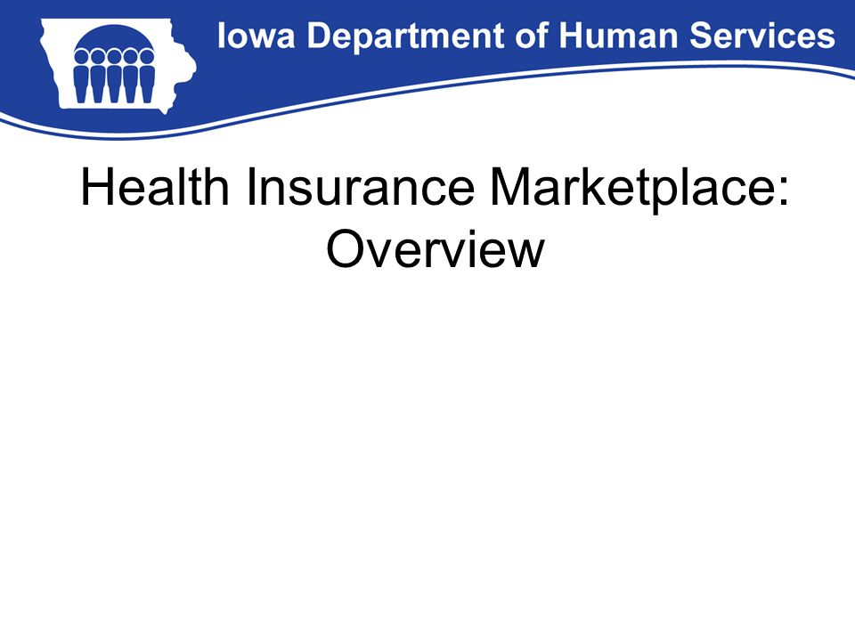 Health Insurance Marketplace: Overview