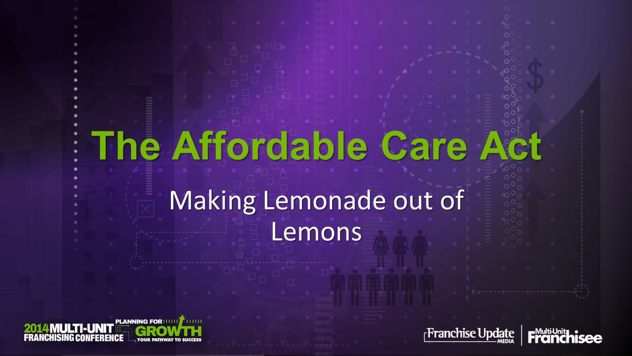 The Affordable Care Act Making Lemonade out of Lemons