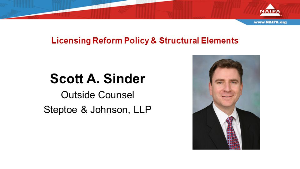 Licensing Reform Policy & Structural Elements Scott A.