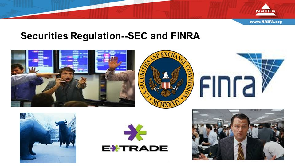 Securities Regulation--SEC and FINRA