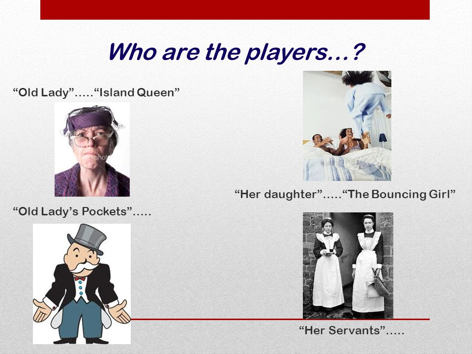 Who are the players….