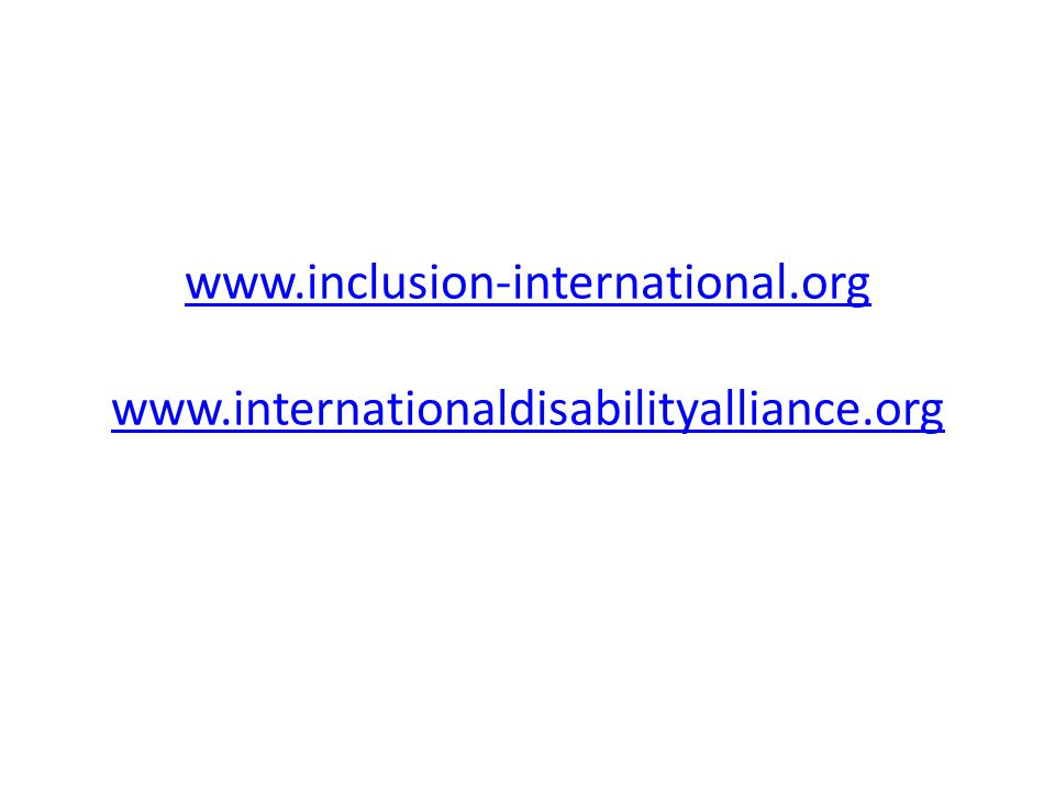 www.inclusion-international.org www.inclusion-international.org www.internationaldisabilityalliance.org