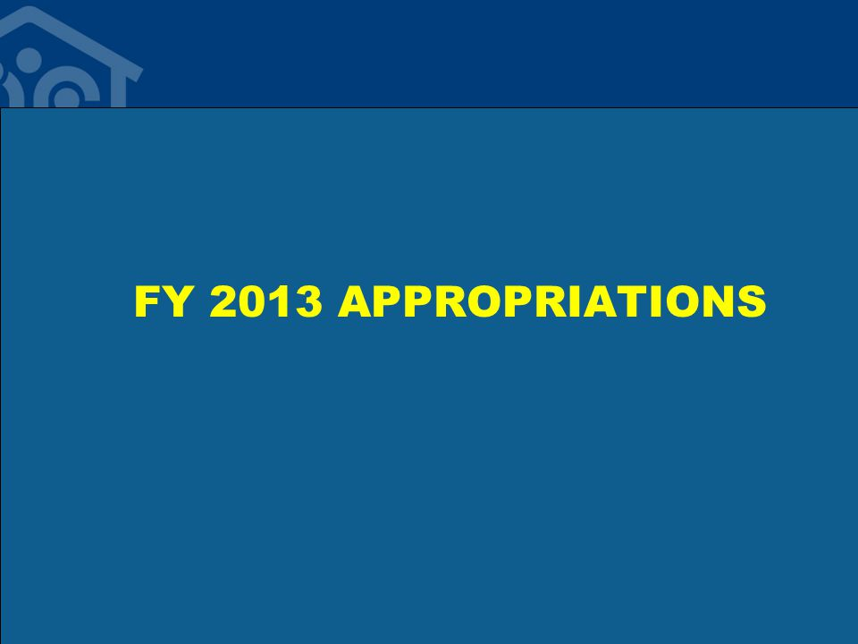 FY 2013 APPROPRIATIONS