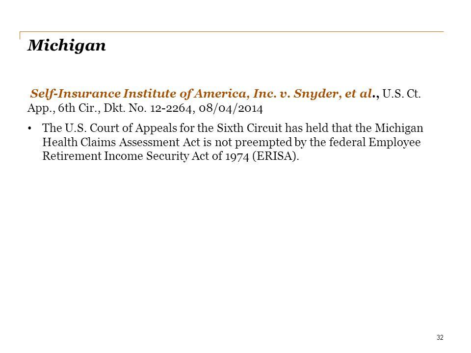 Michigan Self-Insurance Institute of America, Inc. v. Snyder, et al., U.S. Ct. App., 6th Cir., Dkt. No. 12-2264, 08/04/2014 The U.S. Court of Appeals