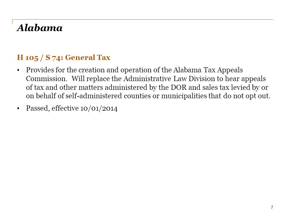 Alabama H 105 / S 74: General Tax Provides for the creation and operation of the Alabama Tax Appeals Commission. Will replace the Administrative Law D