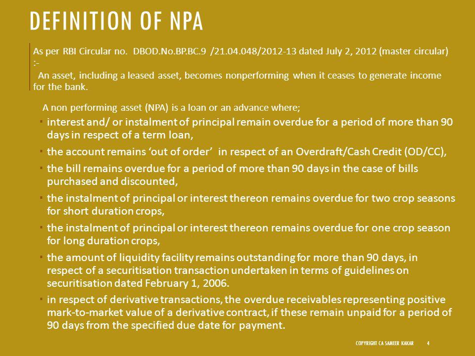DEFINITION OF NPA As per RBI Circular no.
