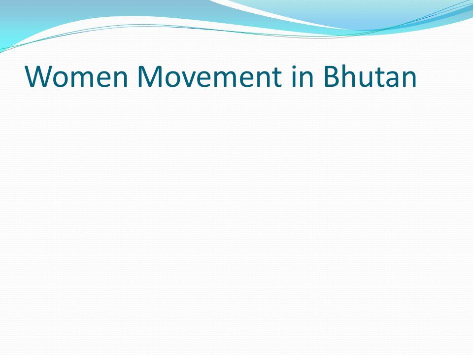 Women Movement in Bhutan