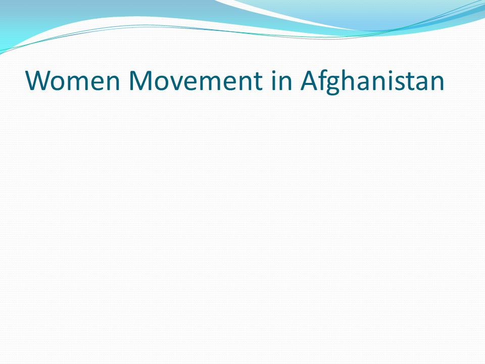 Women Movement in Afghanistan