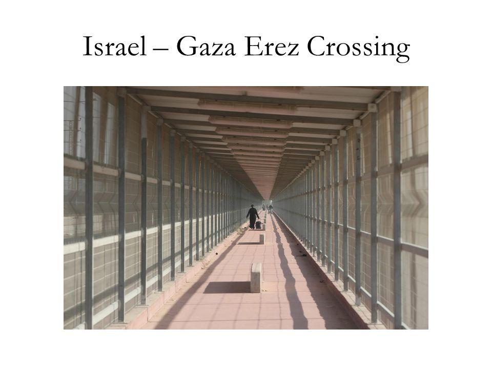 Israel – Gaza Erez Crossing
