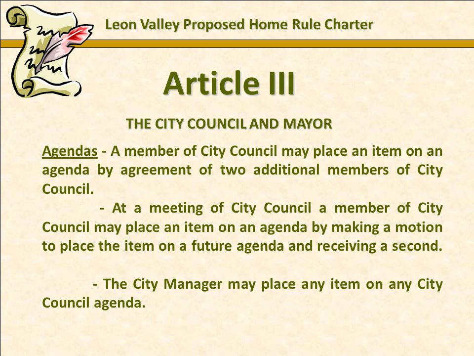 Charles E. Zech - City Attorney - City of New Braunfels Article III THE CITY COUNCIL AND MAYOR Agendas - A member of City Council may place an item on
