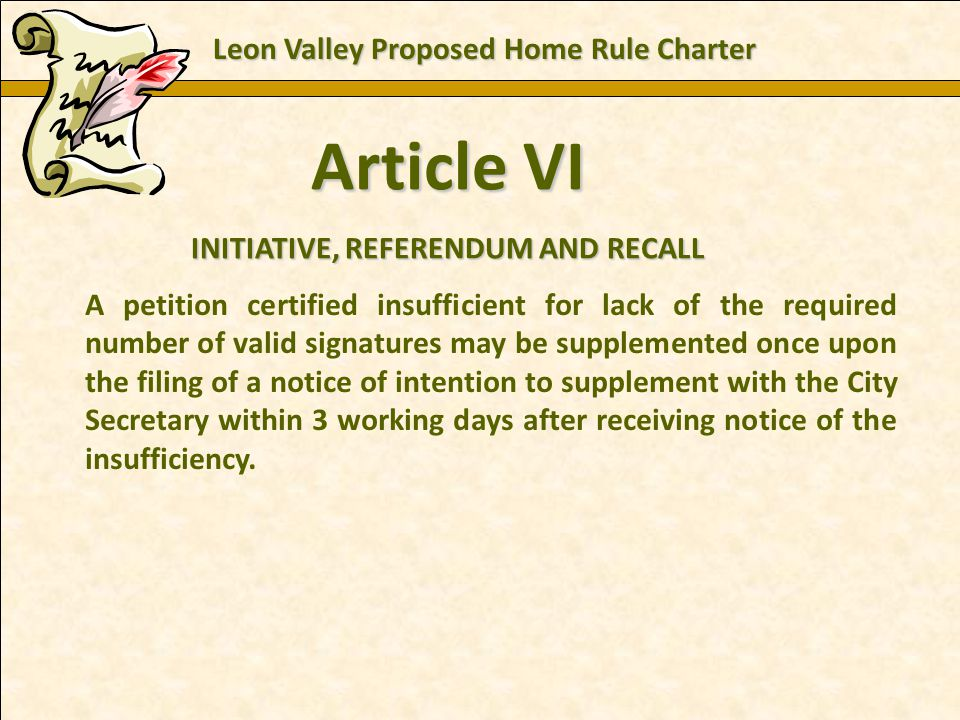 Charles E. Zech - City Attorney - City of New Braunfels Article VI INITIATIVE, REFERENDUM AND RECALL A petition certified insufficient for lack of the