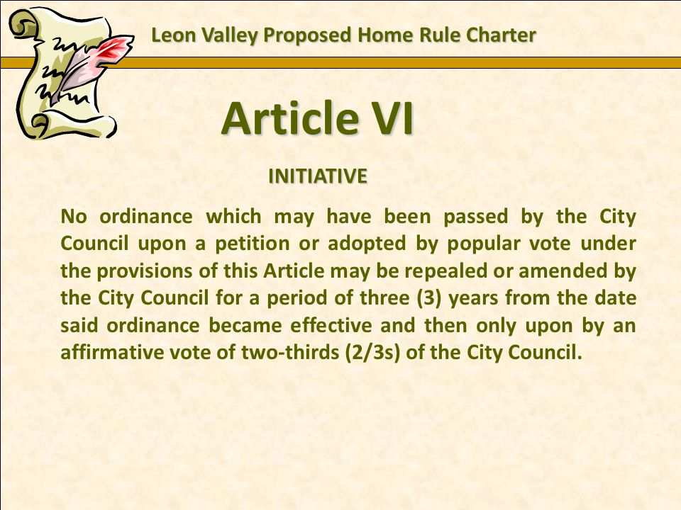 Charles E. Zech - City Attorney - City of New Braunfels Article VI INITIATIVE No ordinance which may have been passed by the City Council upon a petit