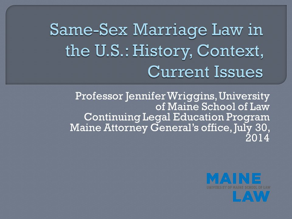 Professor Jennifer Wriggins, University of Maine School of Law Continuing Legal Education Program Maine Attorney General's office, July 30, 2014