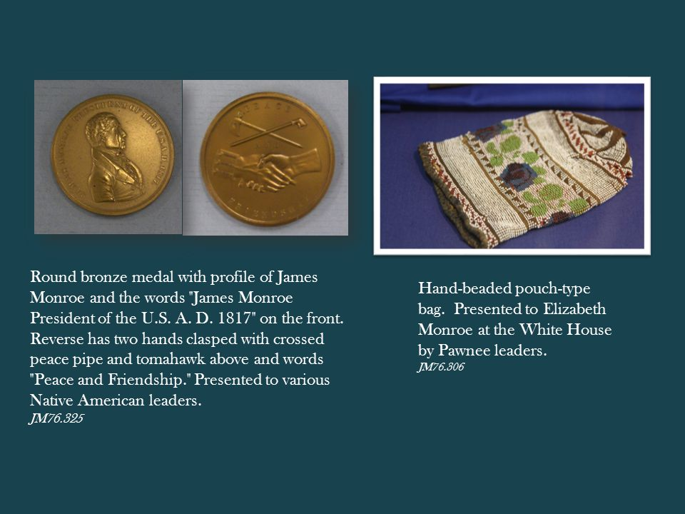 Round bronze medal with profile of James Monroe and the words James Monroe President of the U.S.
