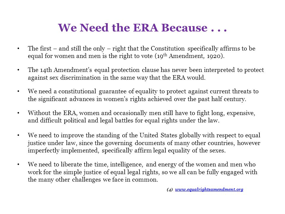 The ERA and the Military The ERA would guarantee equal treatment to women, who now constitute approximately 20% of the U.S.