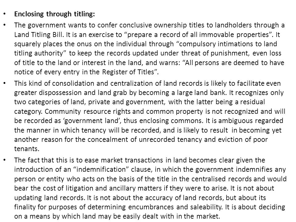 Enclosing through titling: The government wants to confer conclusive ownership titles to landholders through a Land Titling Bill.
