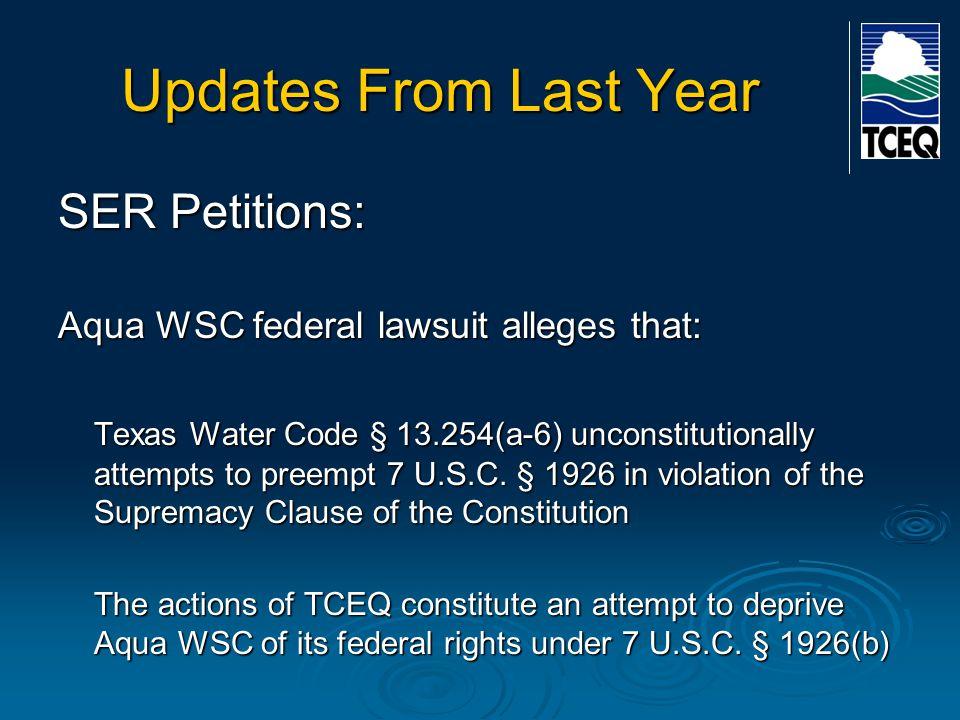 Updates From Last Year SER Petitions: Aqua WSC Federal Court lawsuit 7 U.S.C.