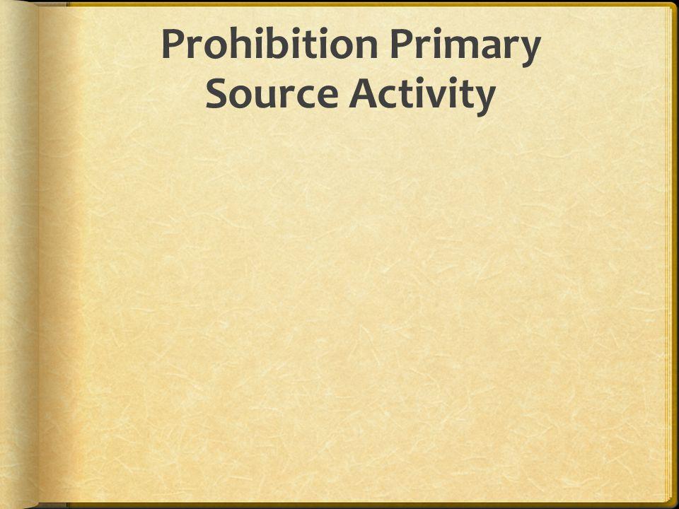 Prohibition Primary Source Activity