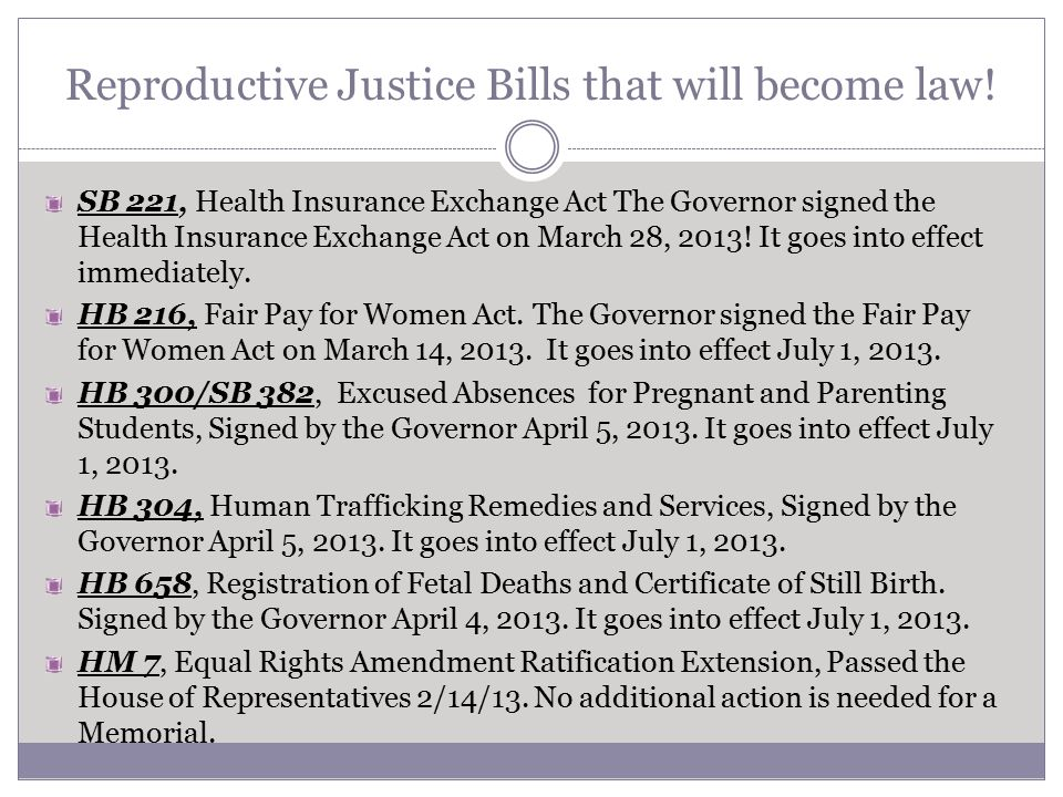Reproductive Justice Bills that will become law.