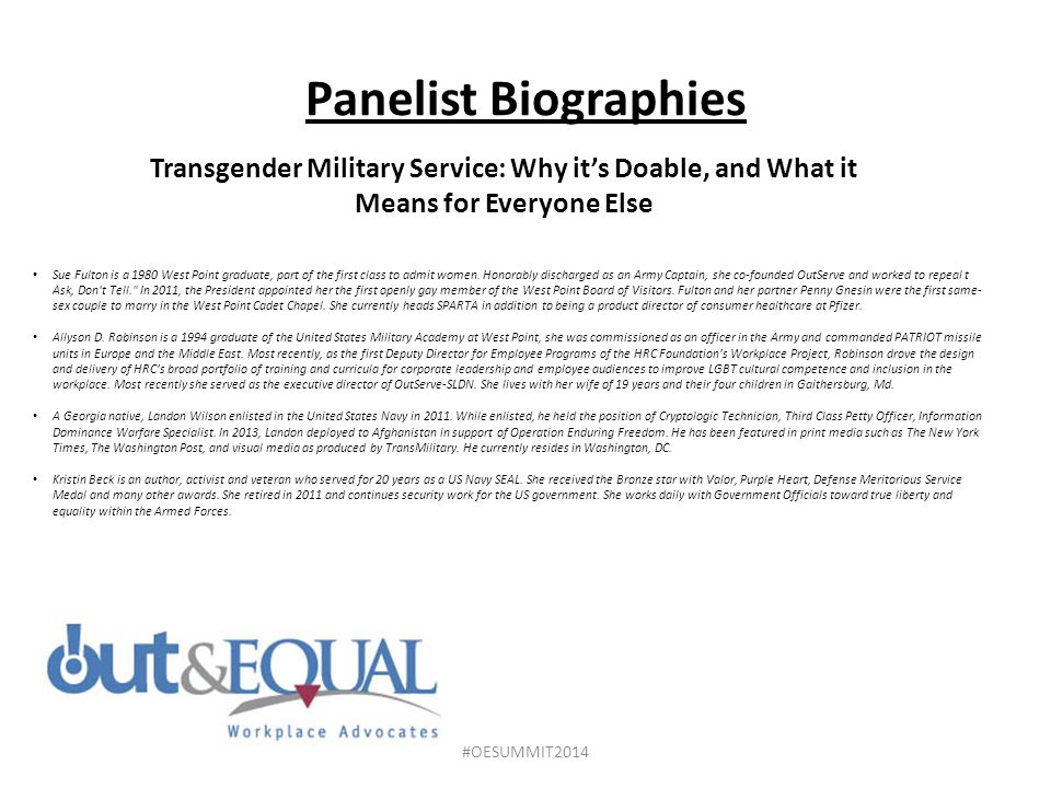 Panelist Biographies Transgender Military Service: Why it's Doable, and What it Means for Everyone Else Sue Fulton is a 1980 West Point graduate, part of the first class to admit women.