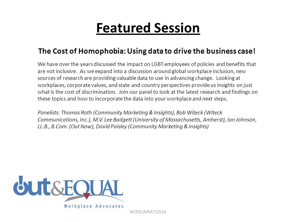 Featured Session The Cost of Homophobia: Using data to drive the business case.