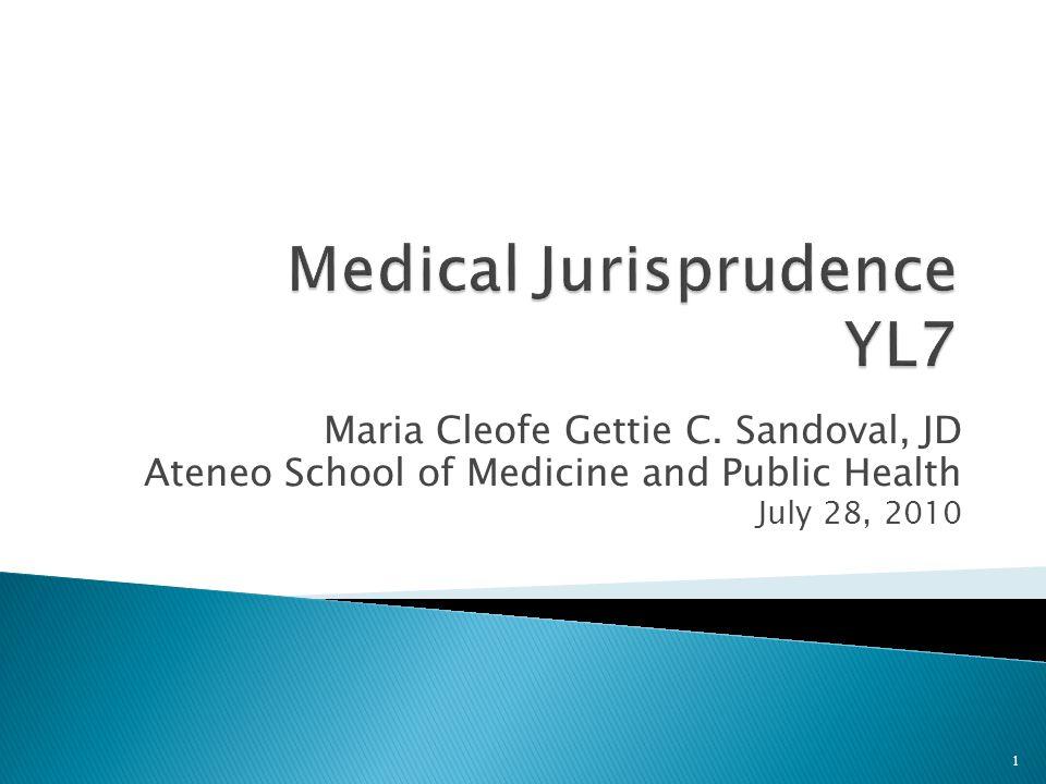 Maria Cleofe Gettie C. Sandoval, JD Ateneo School of Medicine and Public Health July 28, 2010 1