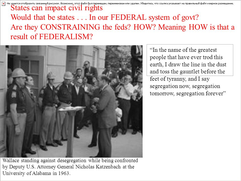 States can impact civil rights Would that be states... In our FEDERAL system of govt? Are they CONSTRAINING the feds? HOW? Meaning HOW is that a resul