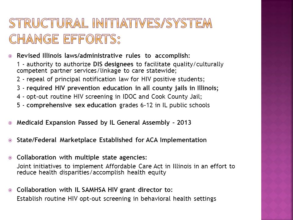  Revised Illinois laws/administrative rules to accomplish: 1 - authority to authorize DIS designees to facilitate quality/culturally competent partne