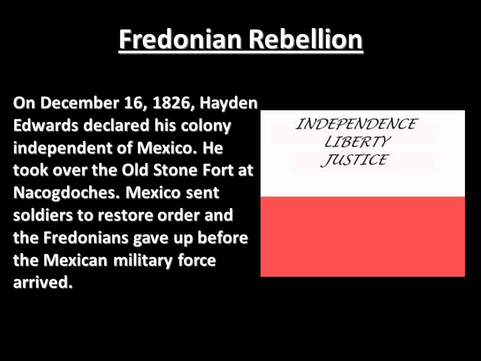 FredonianRebellion Mier Y Teran Inspection Law of April 6, 1830 Trouble at Anahuac TurtleBayouResolutions Battle of Velasco Conventions Of 1832 & 1833 Austin'sArrest Battle of Gonzales Consultation Attack on San Antonio