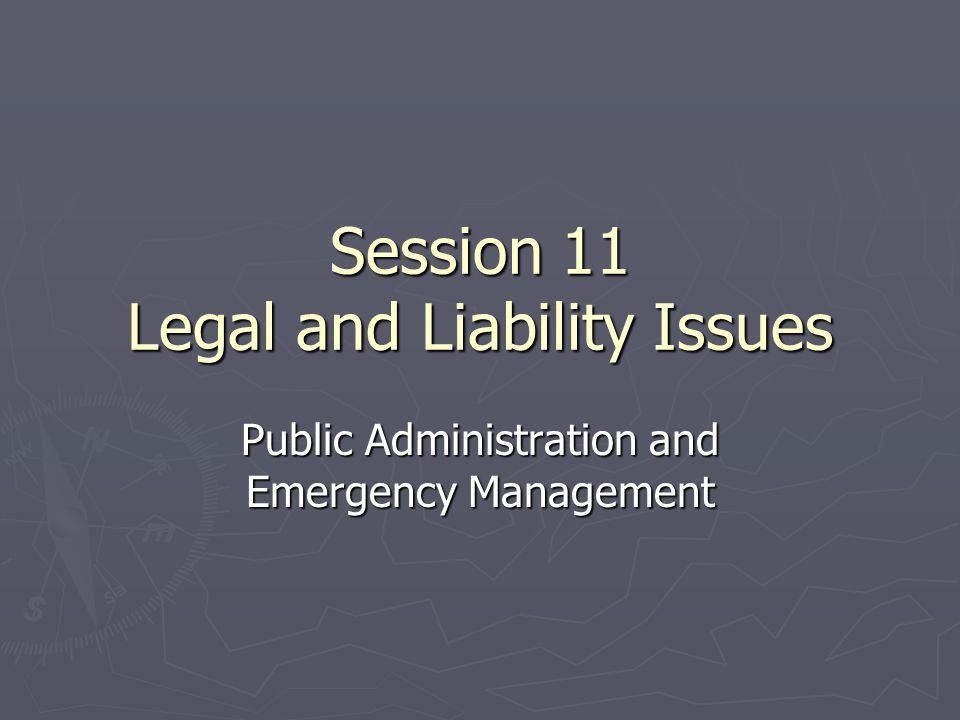 The Legal Environment ► The legal environment of public administration is complex and changing.