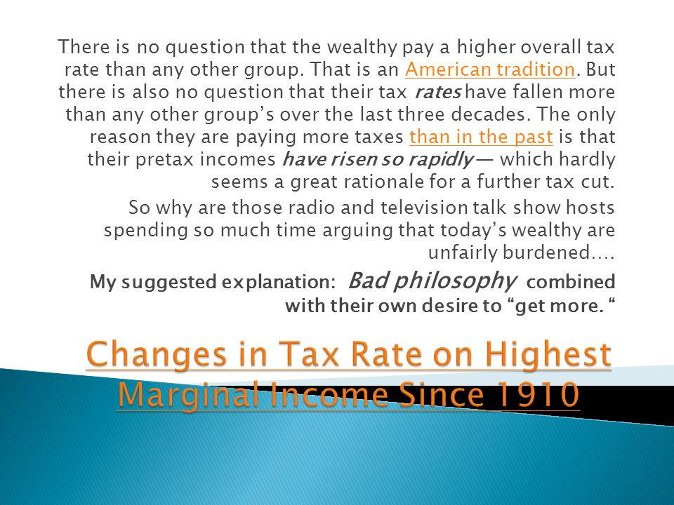 There is no question that the wealthy pay a higher overall tax rate than any other group.