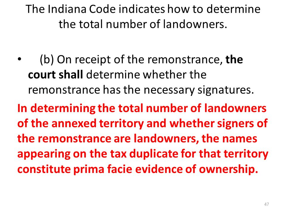 The Indiana Code indicates how to determine the total number of landowners.