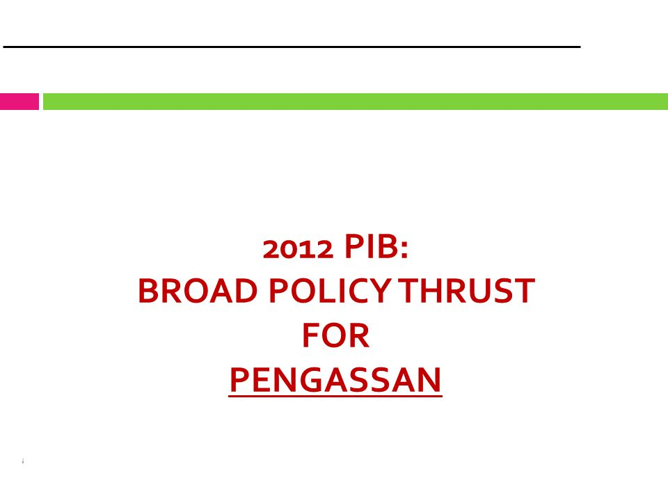 10 2012 PIB: BROAD POLICY THRUST FOR PENGASSAN