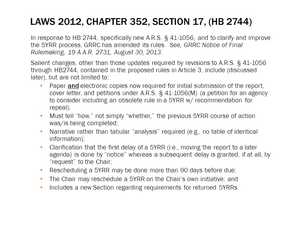 EIS As outlined in A.A.C.R1-6-301(A)(8), an agency must provide either: 1.