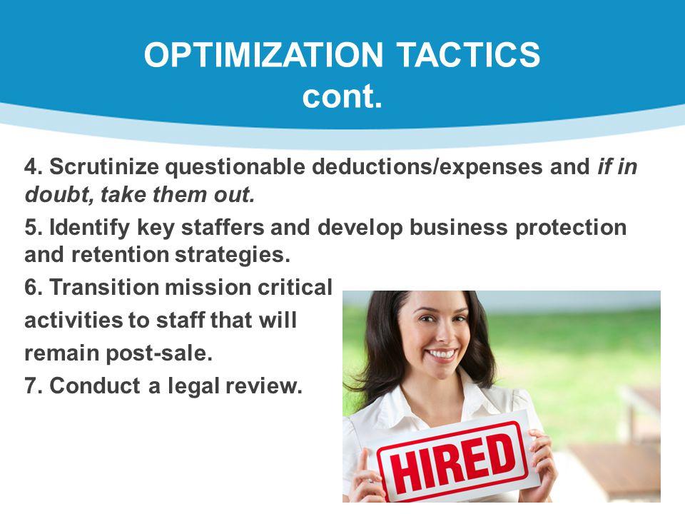 OPTIMIZATION TACTICS cont.4.