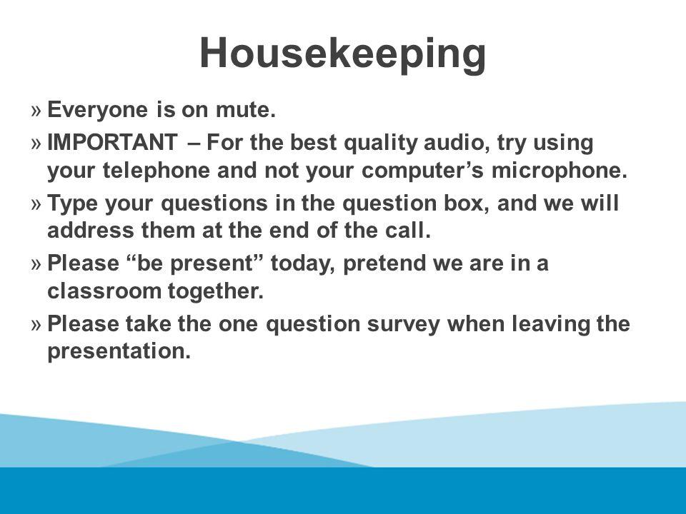 Housekeeping »Everyone is on mute.