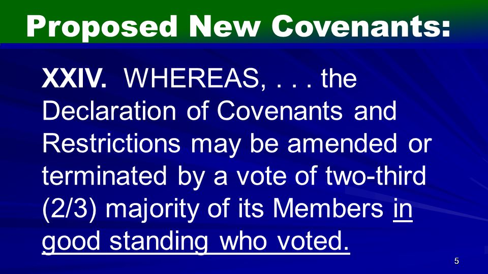 5 Proposed New Covenants: XXIV. WHEREAS,...