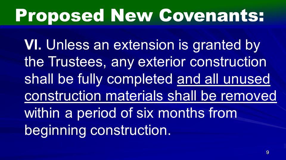 9 Proposed New Covenants: VI.
