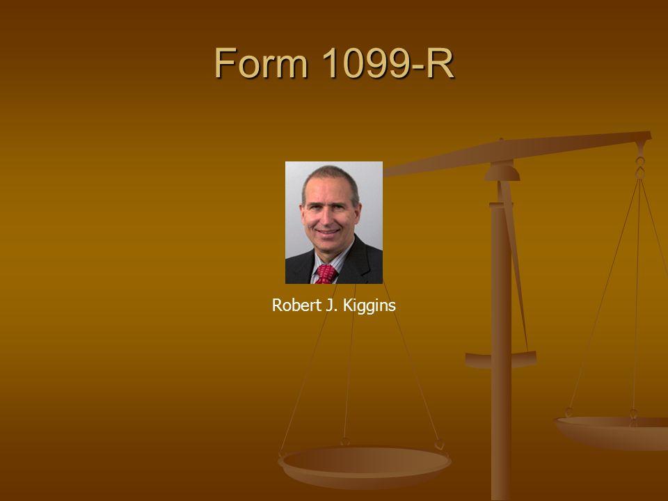 Form 1099-R Robert J. Kiggins