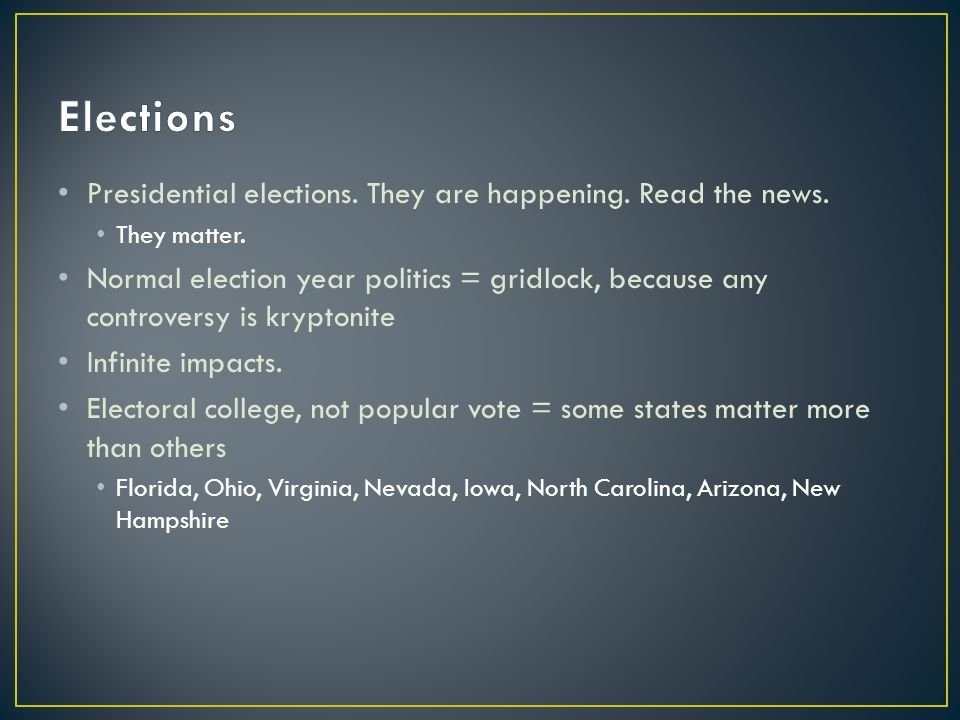 Presidential elections. They are happening. Read the news.