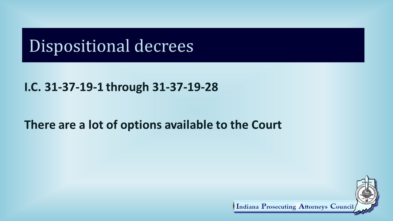 Dispositional decrees I.C.
