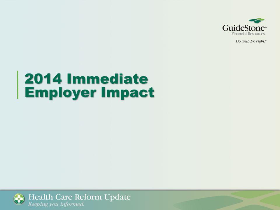 2014 Immediate Employer Impact