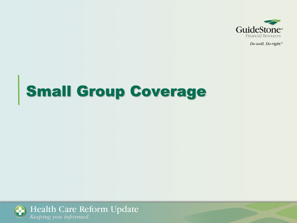 Small Group Coverage