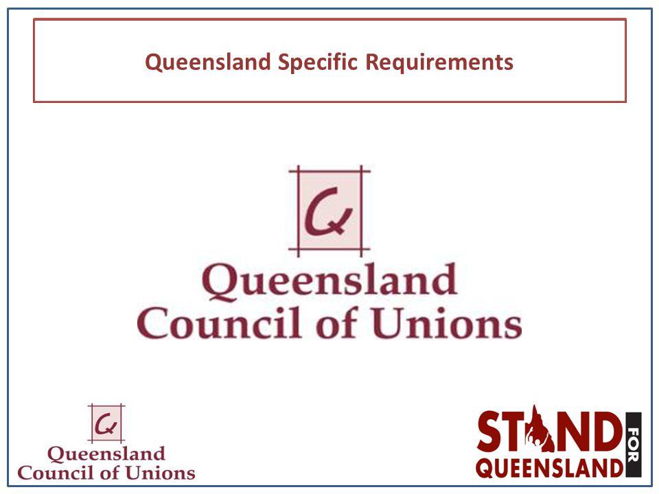 Queensland Specific Requirements