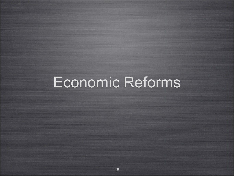 15 Economic Reforms
