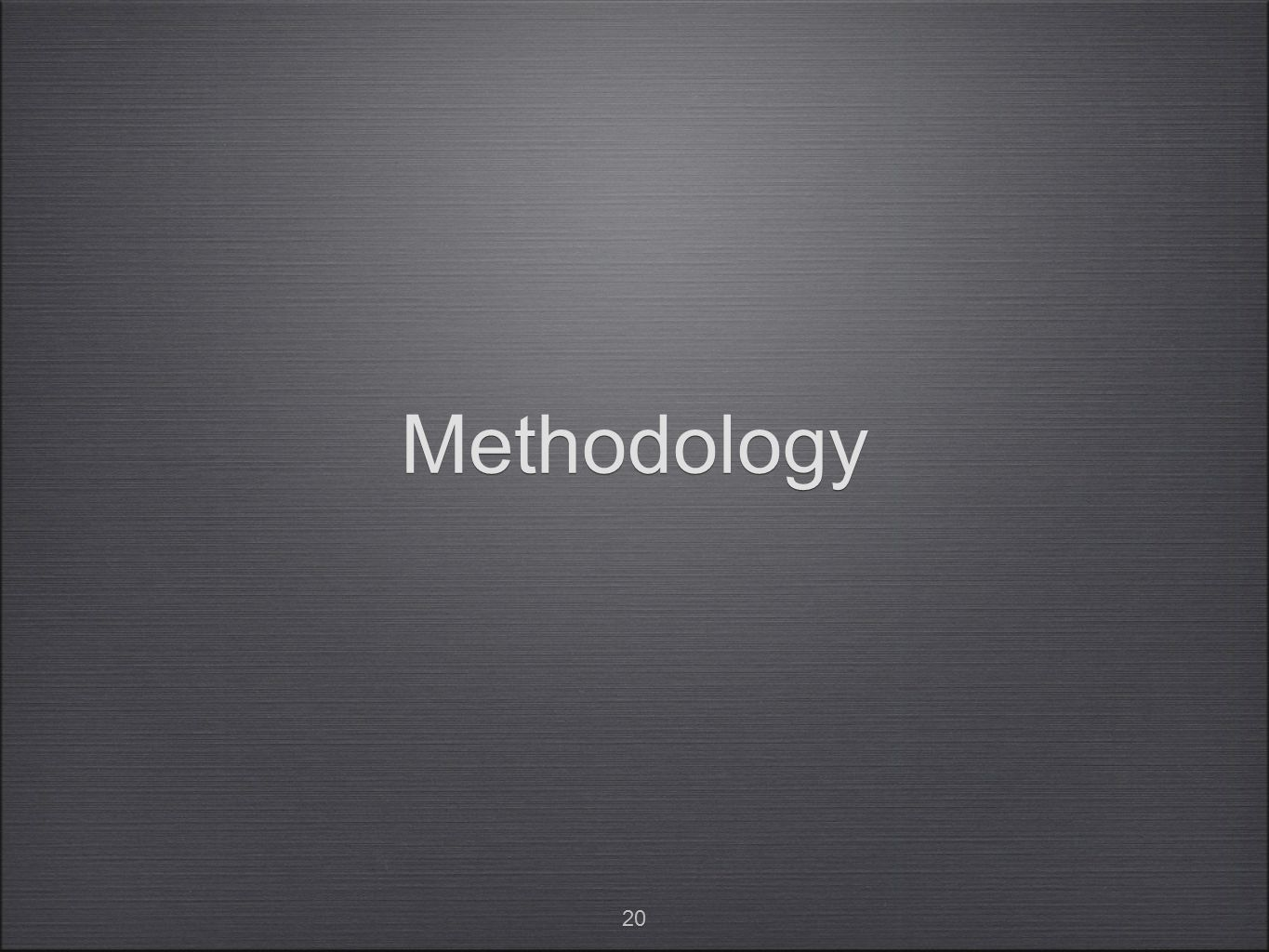 20 Methodology