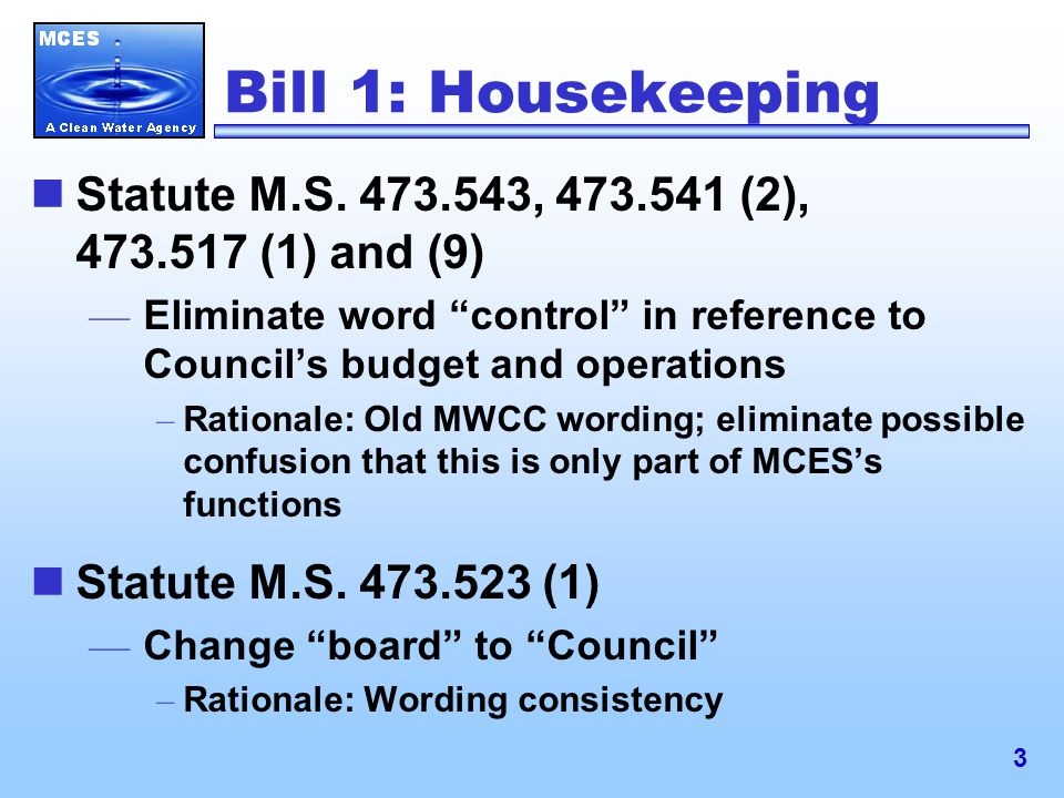 3 Bill 1: Housekeeping Statute M.S.